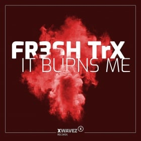 FR3SH TRX - IT BURNS ME